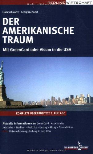 9783636015587: Der amerikanische Traum. Mit GreenCard oder Visum in die USA