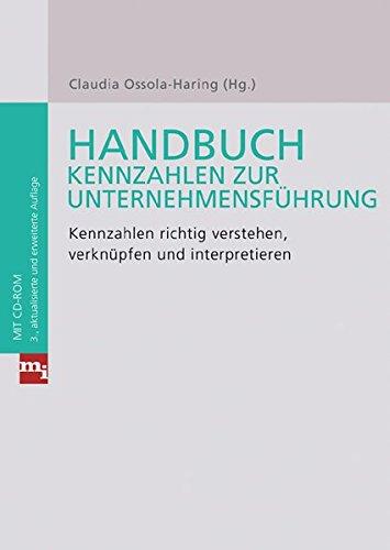Handbuch Kennzahlen zur Unternehmensführung: Claudia Ossola-Haring