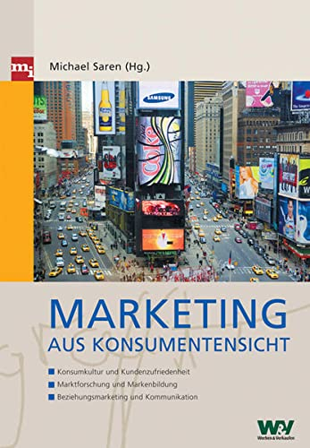 Marketing aus Konsumentensicht.