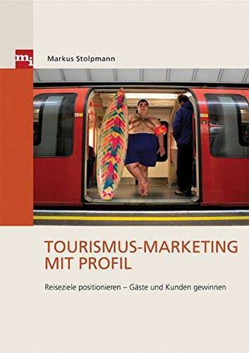 Tourismus-Marketing mit Profil: Markus Stolpmann