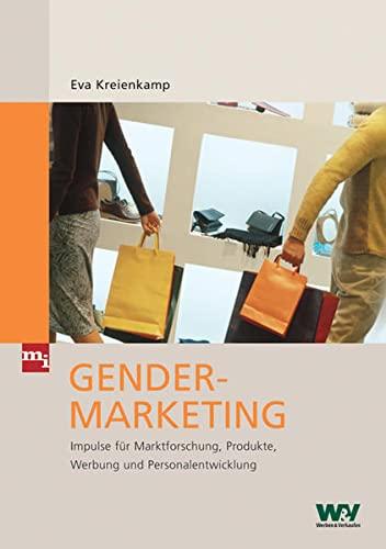 9783636031082: Gender-Marketing: Impulse für Marktforschung, Produkte, Werbung und Personalentwicklung