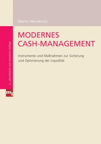 9783636031235: Modernes Cash-Management: Instrumente und Maßnahmen zur Sicherung und Optimierung der Liquidität