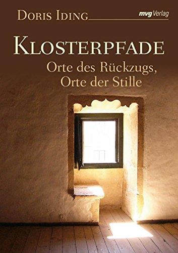 9783636063878: Klosterpfade: Orte des R�ckzugs, Orte der Stille