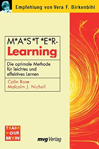M.A.S.T.E.R Learning. ( Master-Learning). Die optimale Methode: Rose, Colin, Nicholl,