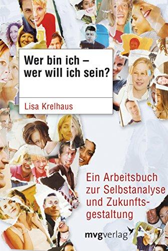 Wer bin ich - wer will ich sein?: Lisa Krelhaus