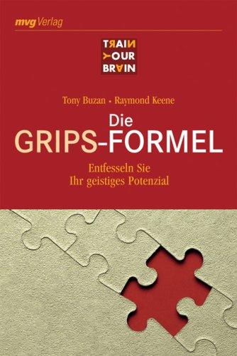 9783636071859: Die Grips-Formel: Entfesseln Sie Ihr geistiges Potenzial