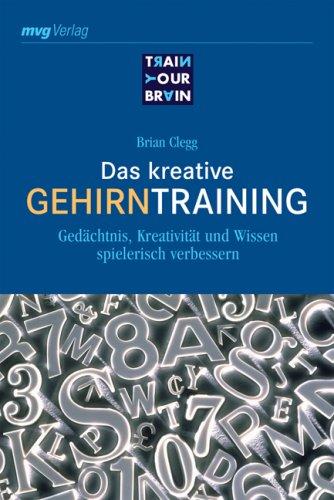 Das kreative Gehirntraining (3636071874) by Brian Clegg