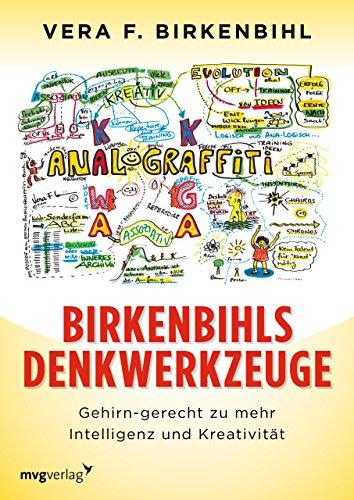 9783636072078: Birkenbihls Denkwerkzeuge: gehirn-gerecht zu mehr Intelligenz und Kreativität
