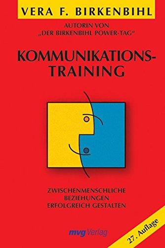 9783636072177: Kommunikationstraining. Zwischenmenschliche Beziehungen erfolgreich gestalten (MVG Verlag bei Redline)