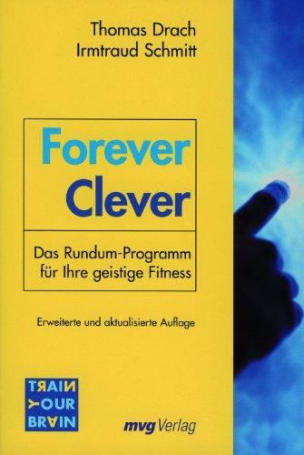 9783636072474: Forever Clever: Das Rundum-Programm für Ihre geistige Fitness