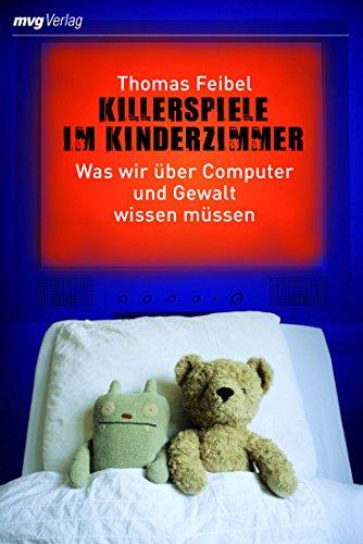 9783636072504: Killerspiele im Kinderzimmer: Was wir über Computer und Gewalt wissen müssen