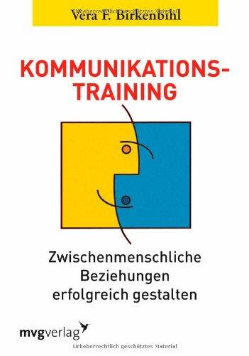 9783636072535: Kommunikationstraining. Zwischenmenschliche Beziehungen erfolgreich gestalten