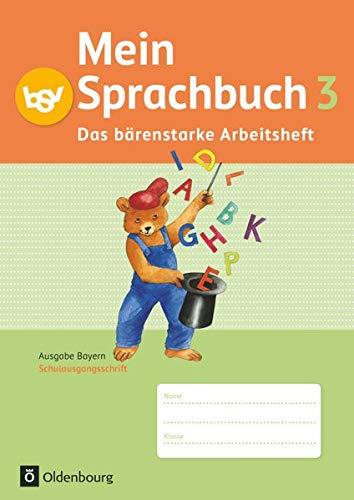 9783637001343: Mein Sprachbuch 3. Jahrgangsstufe. Das bärenstarke Arbeitsheft Bayern