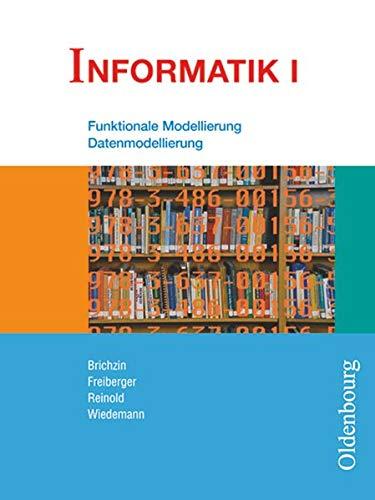 9783637001565: Informatik I. Schülerbuch. Bayern: Für das G8 in Bayern