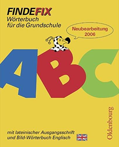 9783637003071: Findefix. Worterbuch mit Bild-Worterbuch Englisch. Lateinische Ausgangsschrift: Worterbuch fur die Grundschule. Baden-Wurttemberg, Berlin, ... Sachsen, Sachsen-Anhalt, Schleswig-Holstein