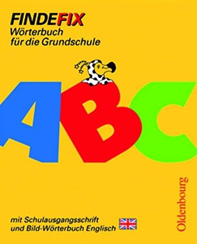 9783637003095: Findefix. Wörterbuch mit Bild-Wörterbuch Englisch. Schulausgangsschrift: Wörterbuch für die Grundschule. Baden-Württemberg, Berlin, Brandenburg, ... Sachsen, Sachsen-Anhalt, Schleswig-Holstein