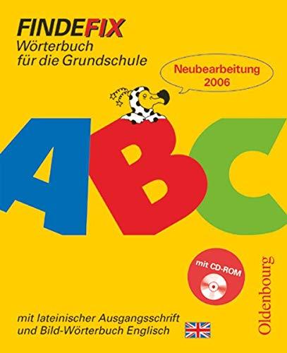 9783637003132: Findefix. Worterbuch mit Bild-Worterbuch Englisch. Lateinische Ausgangsschrift. Mit CD-ROM: Worterbuch fur die Grundschule. Baden-Wurttemberg, Berlin, ... Sachsen, Sachsen-Anhalt, Schleswig-Holstein