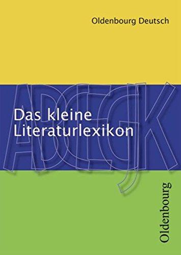 9783637004368: Oldenbourg Deutsch. Das kleine Literaturlexikon