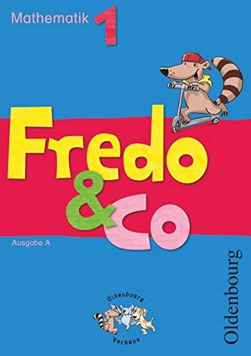 Fredo & Co A 1. Schülerbuch: Mathematik.