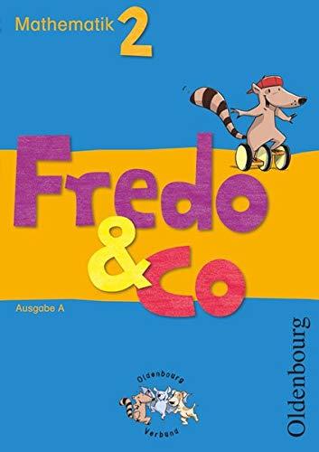 Fredo & Co A 2. Schülerbuch: Mathematik.
