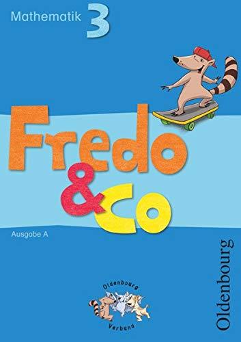 Fredo & Co A 3 Schülerbuch: Mathematik