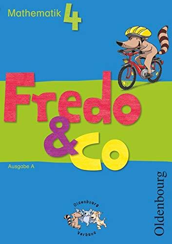 Fredo & Co A 4. Schuljahr. Schülerbuch: Mechtilde Balins; Rita