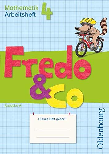 Fredo & Co A 4 Arbeitsheft: Mathematik.