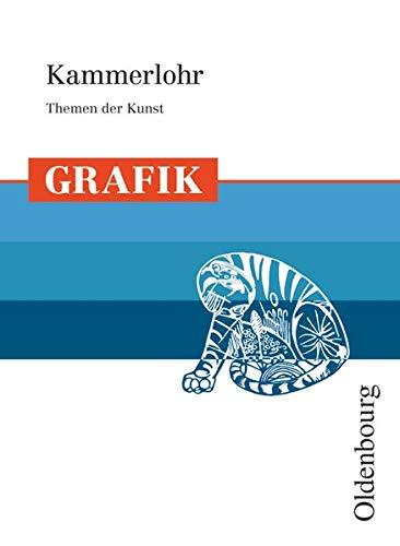 9783637005228: Kammerlohr - Themen der Kunst Grafik
