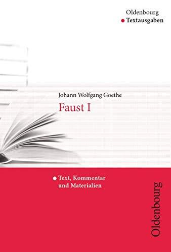 Faust I: Goethe, Johann Wolfgang