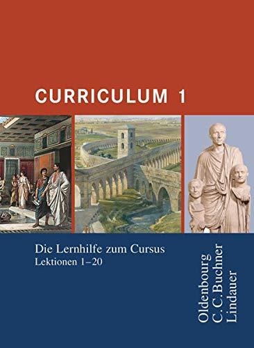 9783637007642: Curriculum 1. Lernjahr: Lernhilfe zum Cursus Lektionen 1-20. Gymnasium Sek I, Gesamtschule, Gymnasium Sek II