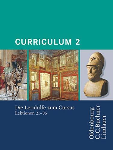9783637007666: Curriculum 2. Lernjahr: Lernhilfe zum Cursus Lektion 21-36. Gymnasium Sek I, Gesamtschule, Gymnasium Sek II