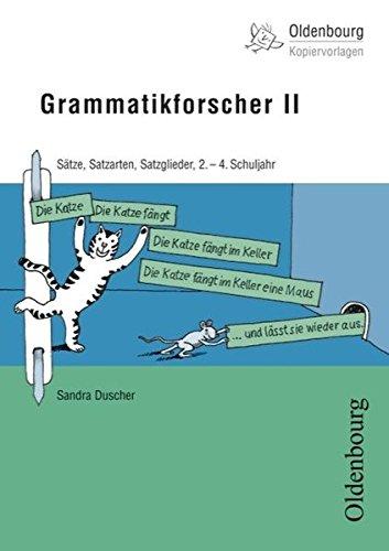 9783637011106: Grammatikforscher II: Sätze, Satzarten, Satzglieder, 2.-4. Schuljahr