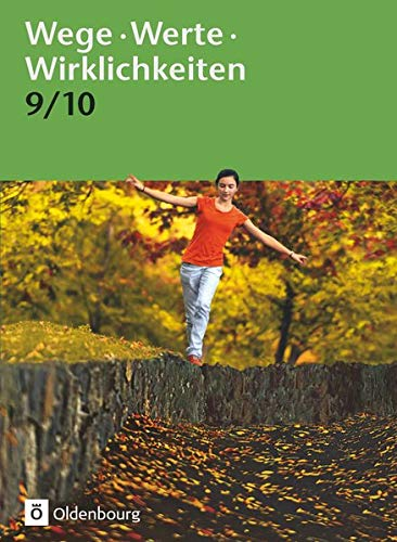 9783637011434: Wege. Werte. Wirklichkeiten. Jahrgangsstufe 9/10. Schülerbuch: Ethik / Normen und Werte