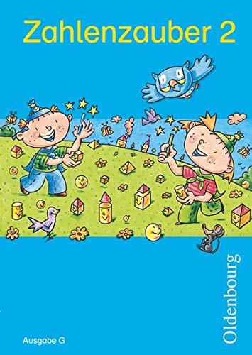 Zahlenzauber 2 Ausgabe G: Mathematik für Grundschulen.: Bettina Betz; Ruth