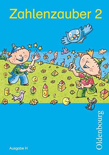 Zahlenzauber 2 Ausgabe H: Mathematik für Grundschulen.: Bettina Betz; Ruth