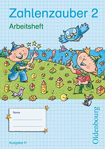 9783637011830: Zahlenzauber 2 Ausgabe H Arbeitsheft: Mathematik für Grundschulen. Neuausgabe für Nordrhein-Westfalen, Bremen, Hamburg, Niedersachsen, Schleswig-Holstein