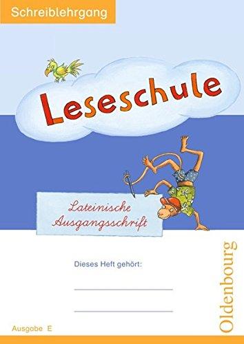 9783637011946: Leseschule Fibel E. Schreiblehrgang Lateinische Ausgangsschrift