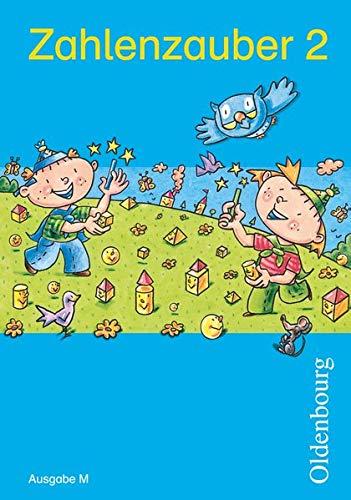 Zahlenzauber 2 Ausgabe M: Mathematik für Grundschulen.: Bettina Betz; Ruth