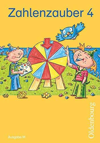 Zahlenzauber 4 Ausgabe M: Mathematik für Grundschulen: Bettina Betz; Ruth