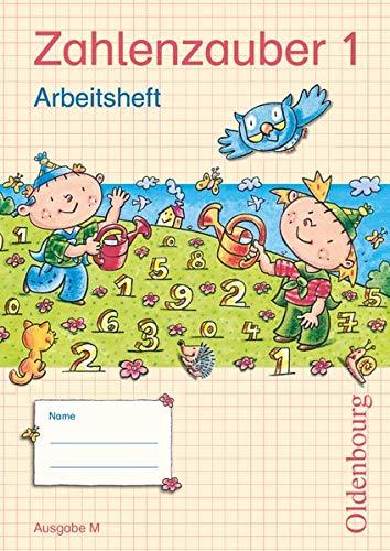 9783637012011: Zahlenzauber 1 Ausgabe M Arbeitsheft: Mathematik für Grundschulen. Neuausgabe Berlin, Sachsen, Sachsen-Anhalt, Thüringen, Brandenburg, Mecklenburg-Vorpommern