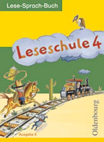 9783637012370: Leseschule E 4. Schuljahr: Ein Lese-Sprach-Buch für die Grundschule