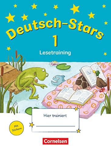 Deutsch-Stars - Allgemeine Ausgabe - 1. Schuljahr: Lesetraining - Übungsheft - Mit Lösungen