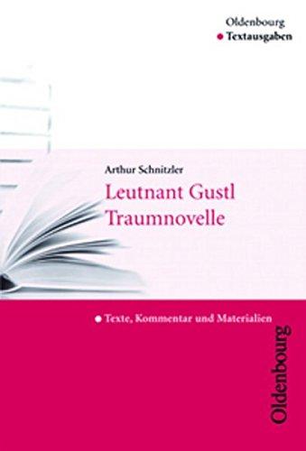 Leutnant Gustl / Traumnovelle: Text, Kommentar und: Schnitzler, Arthur