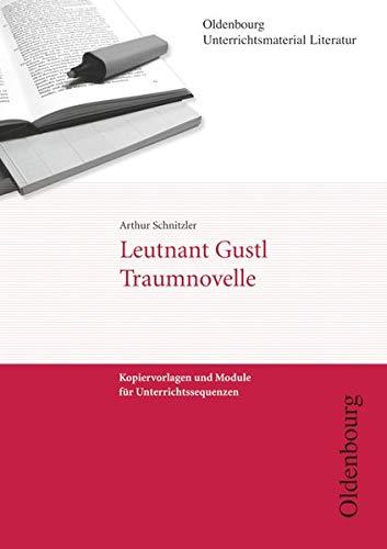 Arthur Schnitzler, Leutnant Gustl/Traumnovelle: Kopiervorlagen und Module: Schnitzler, Arthur