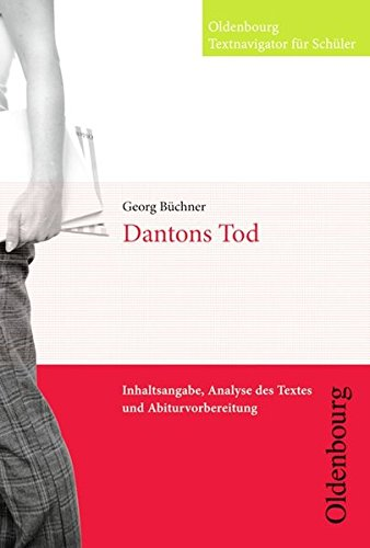 9783637015319: Dantons Tod: Inhaltsangabe, Analyse des Textes und Abiturvorbereitung