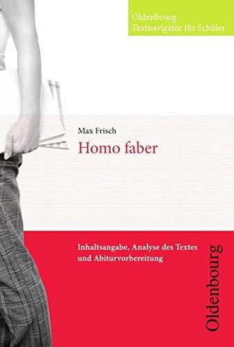 9783637015333: Homo faber: Inhaltsangabe, Analyse des Textes und Abiturvorbereitung