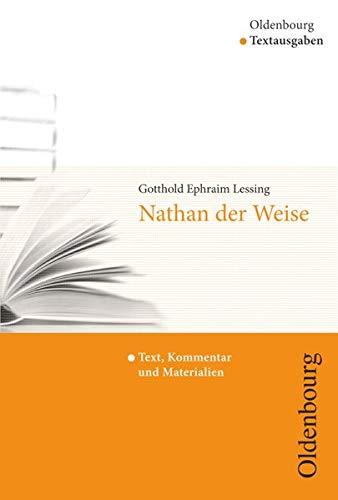 Nathan der Weise. Textausgabe: Text, Kommentar und: Lessing, Gotthold Ephraim