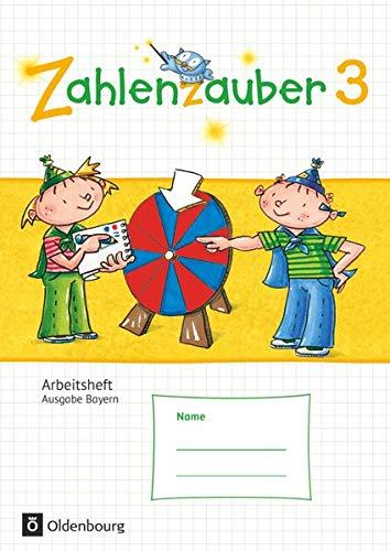 9783637016712: Zahlenzauber 3. Jahrgangsstufe. Arbeitsheft mit eingelegtem Lösungsheft Bayern