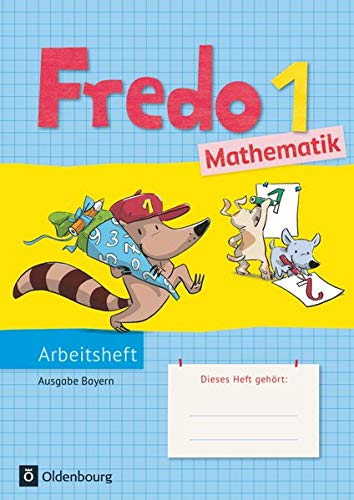 9783637017078: Fredo 1. Jahrgangsstufe. Mathematik Arbeitsheft. Ausgabe Bayern