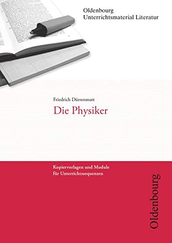 9783637018587: Friedrich Dürrenmatt, Die Physiker (Unterrichtsmaterial Literatur)